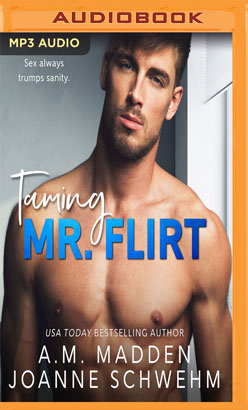 Taming Mr. Flirt