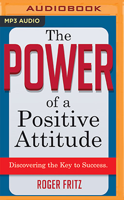Power of a Positive Attitude, The
