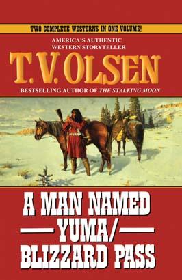 Man Named Yuma/Blizzard Pass, A