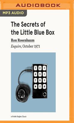 Secrets of the Little Blue Box, The