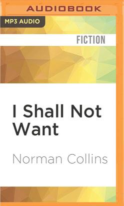 I Shall Not Want