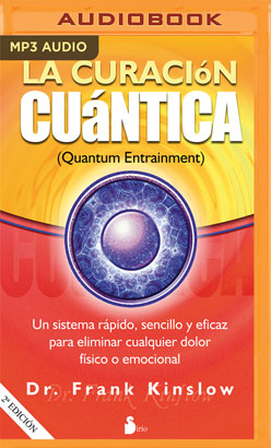 La Curación Cuántica (Narración en Castellano)