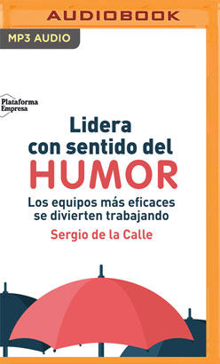 Lidera con Sentido del Humor