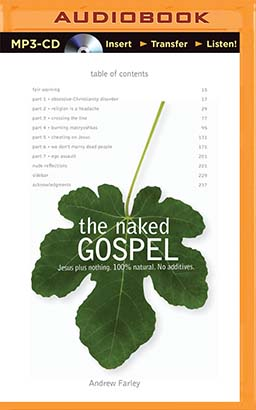 Naked Gospel, The