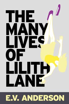 Many Lives of Lilith Lane, The