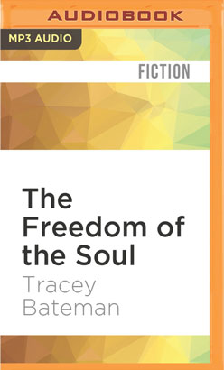 Freedom of the Soul, The
