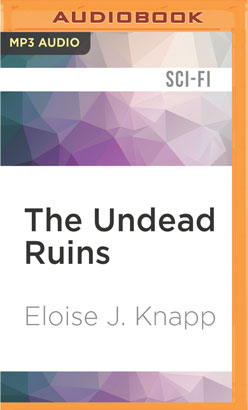 Undead Ruins, The