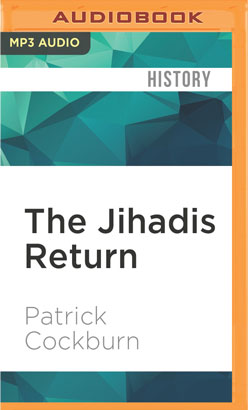 Jihadis Return, The