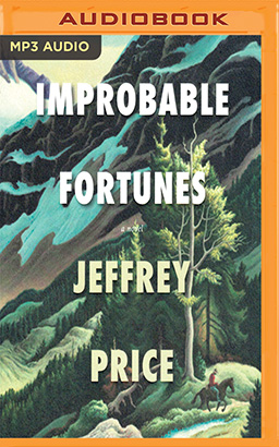 Improbable Fortunes