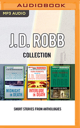 J. D. Robb - Collection: Midnight In Death, Interlude In Death, Haunted In Death