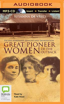 Great Pioneer Women of the Outback