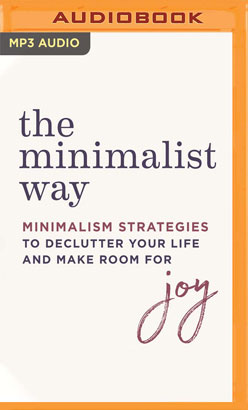 Minimalist Way, The