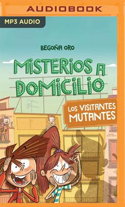 Los Visitantes Mutantes (Narración en Castellano)