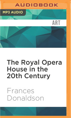 Royal Opera House in the 20th Century, The