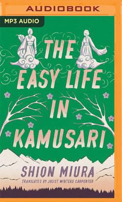 Easy Life in Kamusari, The