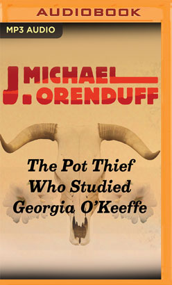 Pot Thief Who Studied Georgia O'Keeffe, The