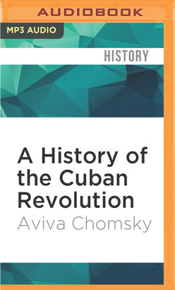 History of the Cuban Revolution, A