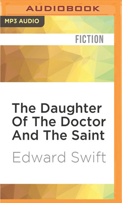 Daughter Of The Doctor And The Saint, The