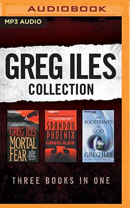 Greg Iles - Collection: Mortal Fear & Spandau Phoenix & The Footprints of God