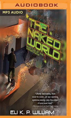 Naked World, The