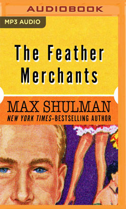 Feather Merchants, The