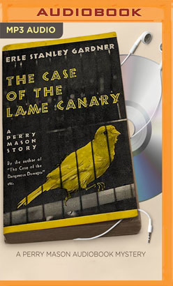 Case of the Lame Canary, The