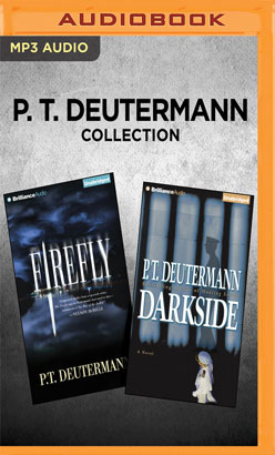 P. T. Deutermann Collection - The Firefly & Darkside