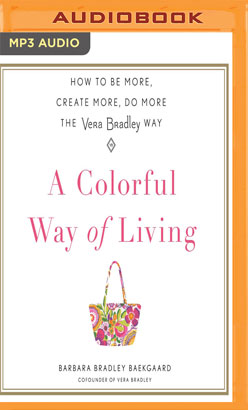 Colorful Way of Living, A