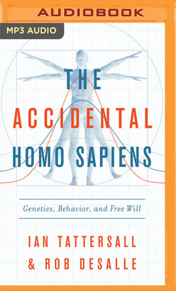 Accidental Homo Sapiens, The