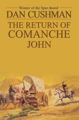 Return of Comanche John, The