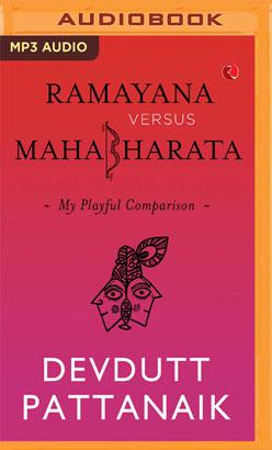 Ramayana Versus Mahabharata