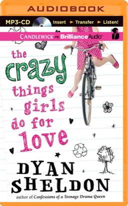 Crazy Things Girls Do for Love, The