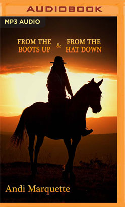From the Boots Up & From the Hat Down