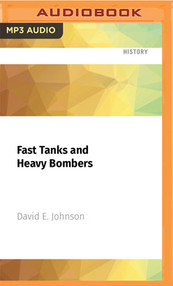 Fast Tanks and Heavy Bombers