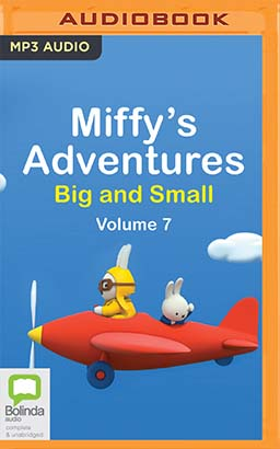 Miffy's Adventures Big and Small: Volume Seven