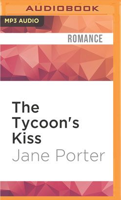 Tycoon's Kiss, The