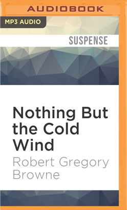 Nothing But the Cold Wind