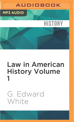 Law in American History Volume 1