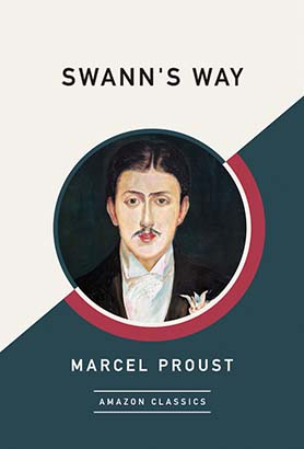 Swann's Way (AmazonClassics Edition)