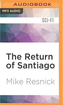 Return of Santiago, The