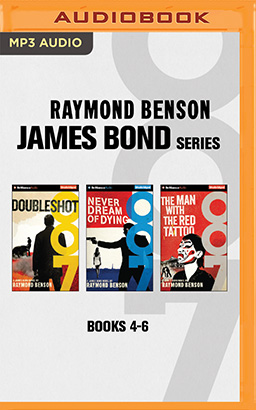 Raymond Benson - James Bond Series: Books 4-6
