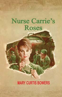 Nurse Carrie's Roses