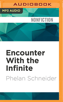 Encounter With the Infinite