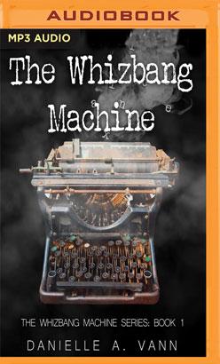 Whizbang Machine, The
