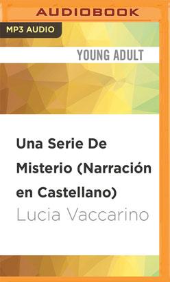 Una Serie De Misterio (Narración en Castellano)
