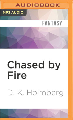 Chased by Fire