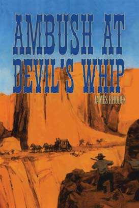 Ambush at Devil's Whip