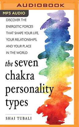 Seven Chakra Personality Types, The