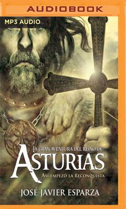 La Gran Aventura del Reino de Asturias (Narración en Castellano)