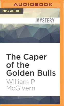 Caper of the Golden Bulls, The